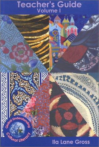 Teacher Guides Vol. 1 and 2 (LEAP'S Global Understanding Cultural Literacy Book Series): Gross...