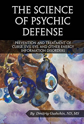 9780971365063: The Science of Psychic Defense: Prevention and Treatment of Curse, Evil Eye and Other Energy Information Disorders