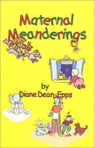9780971365995: Maternal Meanderings