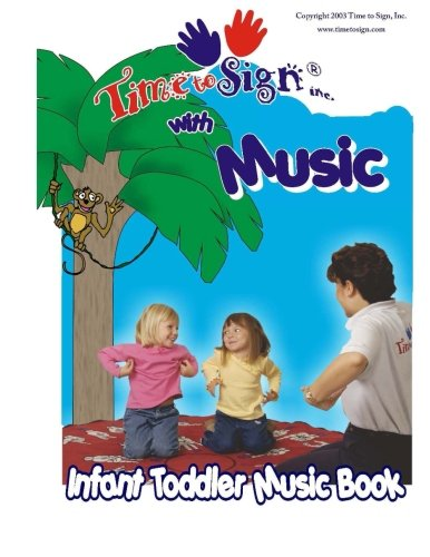9780971366602: Time to Sign with Music - Infant Toddler Music Book: 1