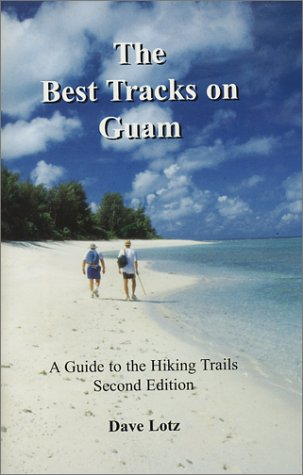 9780971366848: The Best Tracks on Guam