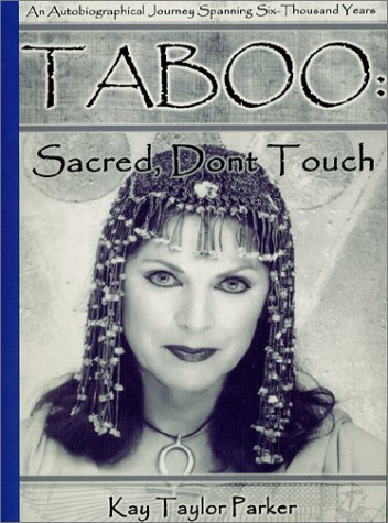9780971368408: Taboo: Sacred, Don't Touch: An Autobiographical Journey Spanning Six Thousand Years
