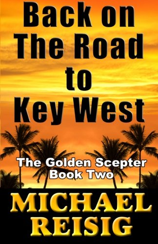 9780971369450: Back On The Road To Key West (Volume 2)