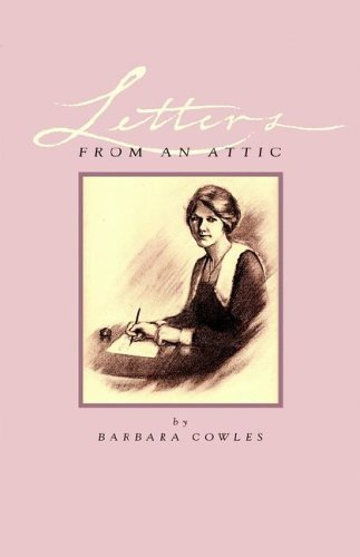 9780971371170: Letters from an Attic