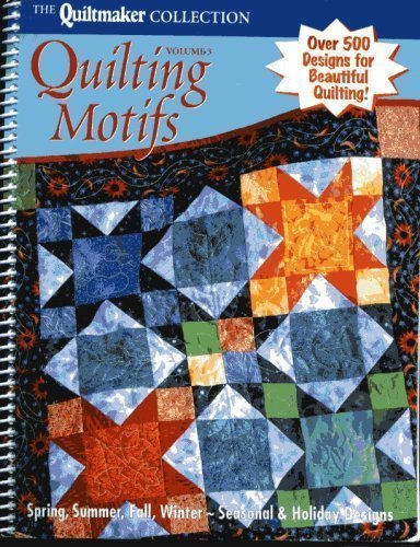 Quiltmaker Collection Quilting Motifs Volume 3: Quiltmaker