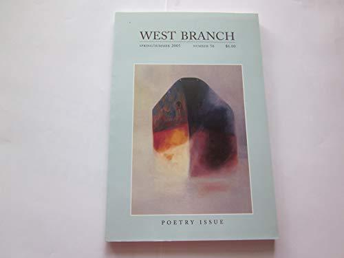 West Branch Spring/Summer 2005 Number 56 Poetry: James Harms, Karen