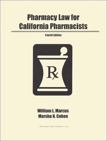 9780971373419: Pharmacy Law for California Pharmacists [Taschenbuch] by Marcus, William L.