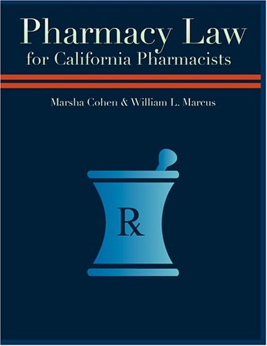 9780971373426: Pharmacy Law for California Pharmacists