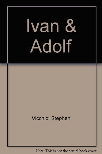 Ivan & Adolf: The Last Man in Hell: Vicchio, Stephen