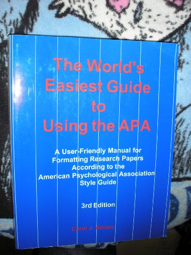 9780971375673: The World's Easiest Guide to Using the Apa: A User-Friendly Manual for Formatting Research Papers According to the American Psychological Association Style Guide