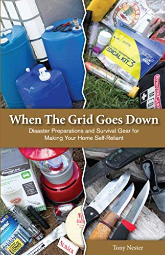 9780971381148: When The Grid Goes Down, Disaster Preparations and Survival Gear For Making Your Home Self-Reliant