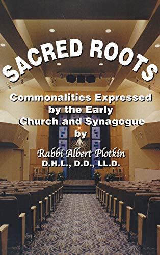 Sacred Roots: Plotkin, Albert