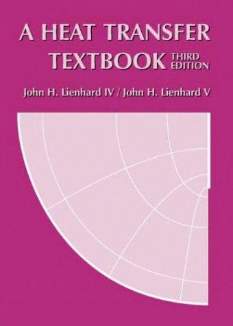 9780971383524: A Heat Transfer Textbook, Third Edition