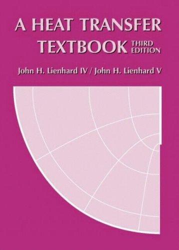 9780971383531: A Heat Transfer Textbook, 3rd edition