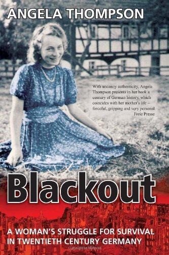 9780971383685: Blackout: A Woman's Struggle For Survival In Twentieth Century Germany