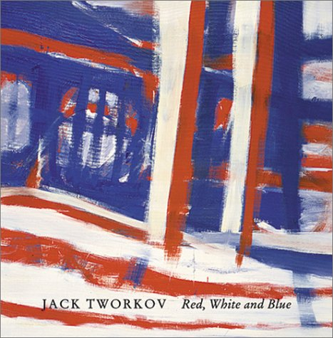 9780971384446: Jack Tworkov: Red, White And Blue
