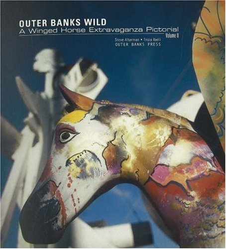 2: Outer Banks Wild, Volume II: A: Ibelli, Tricia, Alterman,