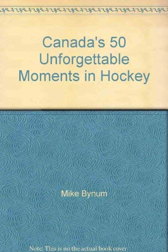 The Road to Grand Forks, North Dakota : A History of the World Junior Hockey Championships: Byrum, ...