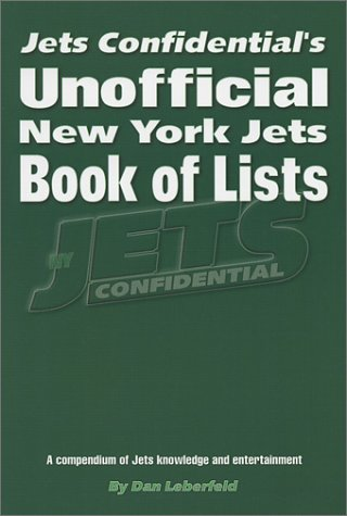 Unofficial New York Jets Book of Lists: Leberfeld, Dan