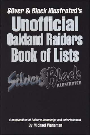 9780971392465: Unofficial Oakland Raiders Book of Lists