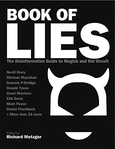 Book of Lies: The Disinformation Guide to: Richard Metzger (ed.)