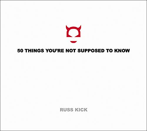 50 Things You're Not Supposed to Know (0971394288) by Russ Kick