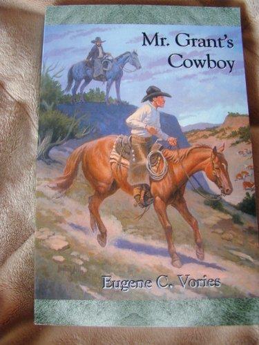 9780971398313: Mr. Grant's Cowboy