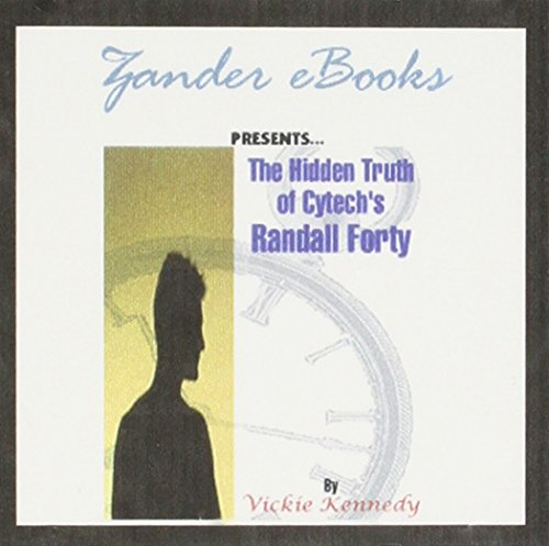 The Hidden Truth of Cytech's Randall Forty: Vickie Kennedy