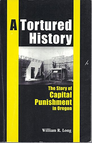 A tortured history: The story of capital: William Rudolf Long