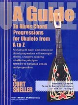 "9780971404441: A Guide to Blues Chord Progressions for Ukulele A to Z (Soprano, Concert, Tenon & Baritone Ukuleles ""C and ""G"" Tunings)"