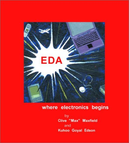 9780971406308: EDA: Where Electronics Begins