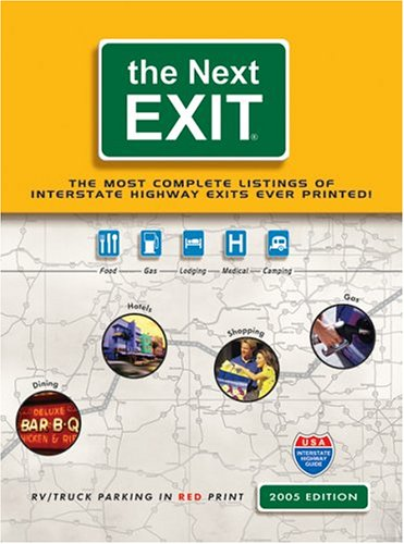 9780971407336: The Next Exit: USA Interstate Hwy Exit Directory (Next Exit: The Most Complete Interstate Highway Guide Ever Printed)