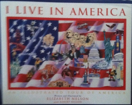 9780971407817: I Live in America: An Illustrated Tour of America