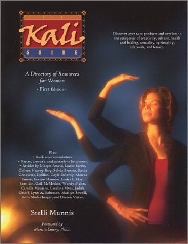 9780971408500: The Kali Guide: A Directory of Resources for Women