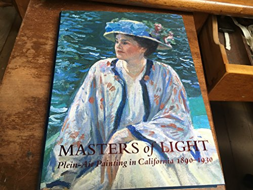Masters of Light: Plein-Air Painting in California, 1890-1930