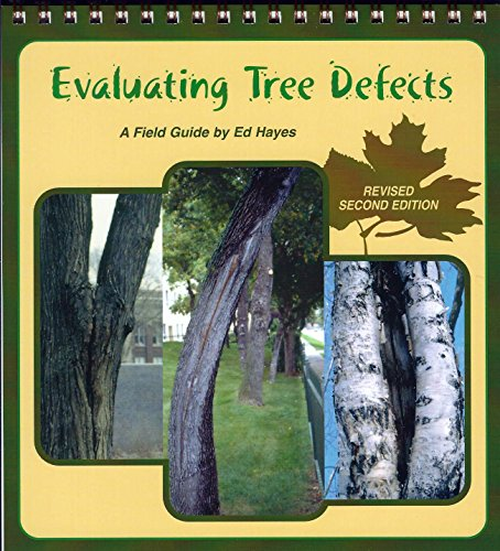 9780971412804: Evaluating Tree Defects: Revised Second Edition