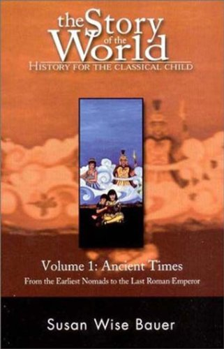 9780971412965: The Story of the World: History for the Classical Child: Ancient Times: 1