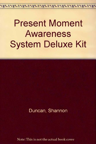 9780971414914: Present Moment Awareness System Deluxe Kit