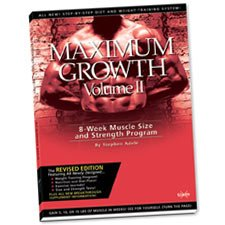 Maximum Growth -- Volume II -- 8 Week Muscle Size and Strength Program -- Revised Edition: Adele, ...