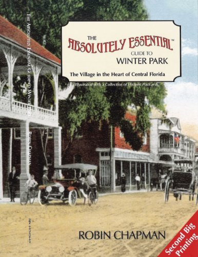 9780971415607: The Absolutely Essential Guide to Winter Park: The Village in the Heart of Central Florida