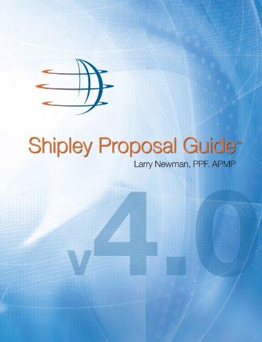 9780971424463: Shipley Proposal Guide, 4th Ed.