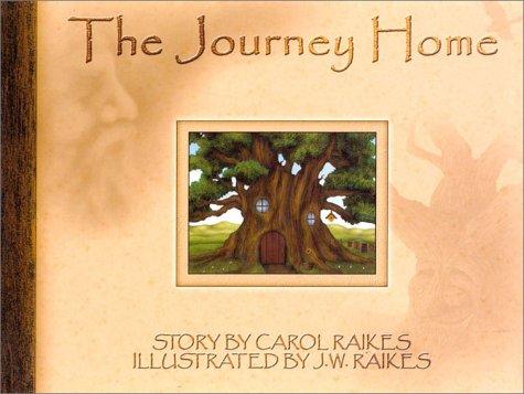 The Journey Home: Raikes, Carol