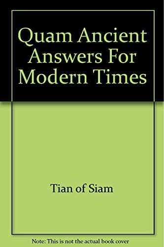 9780971426504: Quam Ancient Answers For Modern Times