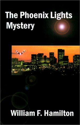9780971427228: The Phoenix Lights Mystery