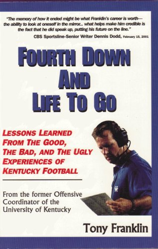 9780971428003: Fourth Down and Life to Go