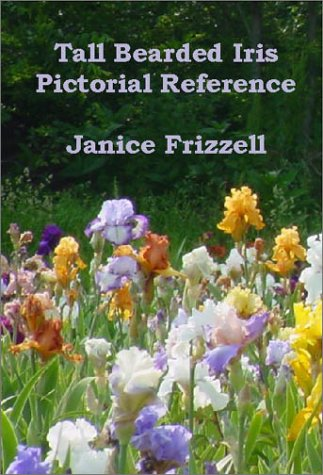 Tall Bearded Iris Pictorial Reference: Frizzell, Janice