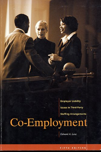9780971430600: Co-Employment: Employer Liability Issues in Third-Party Staffing Arrangements