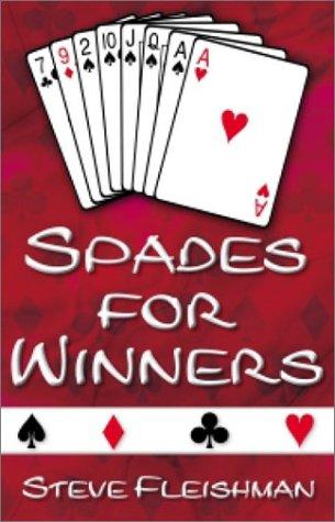 9780971434004: Spades for Winners