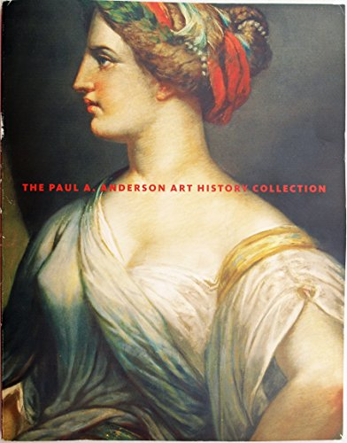 9780971434509: The Paul A. Anderson Art History Collection