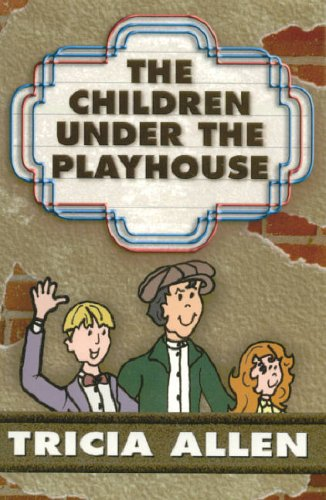 9780971435841: The Children Under the Playhouse